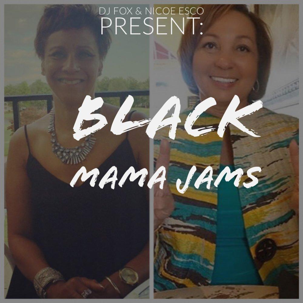 https://itunes.apple.com/us/playlist/black-mama-jams/idpl.2105b94bf3014829b569278a7adf9117