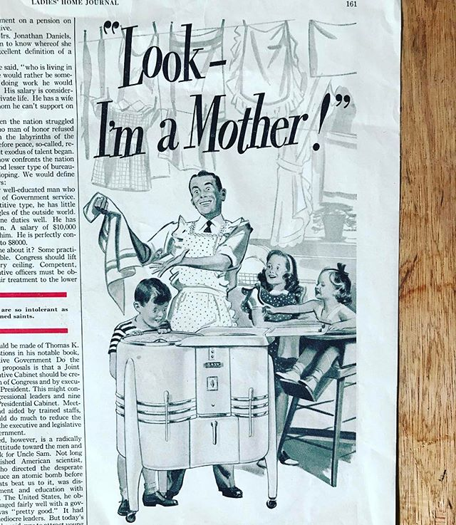 Ahhhh the 50's... When gender roles were so clear doing the laundry made a man a mother. It's like magic!!!