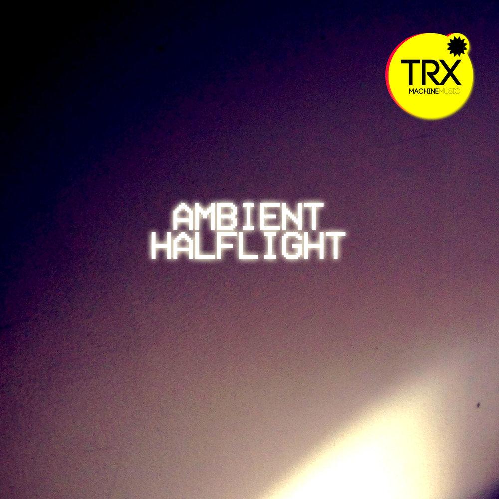 TRX_Ambient_halflight.jpg