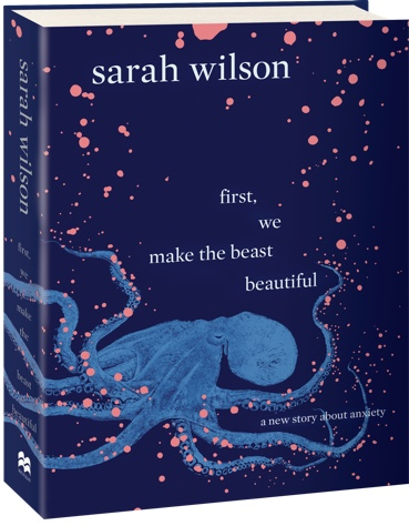 First We Make The Beast Beautiful - Sarah Wilson