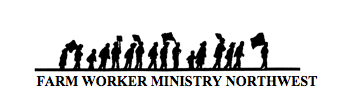 Farm Worker Ministry-Northwest