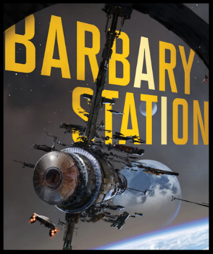 Book cover of  Barbary Station.  The title at the top is in bold yellow text. Overtop of the title, the eponymous station drifts against a background of stars. Start with the biggest relatively clean shipbreaking harbor on Earth, compress it like it's in the crew area of a cruise ship, and put that in a ring-shaped space station. That was Waypoint Station, its name before the war. Run it for decades, abandon it, shoot missiles designed in the 2460s at it, and blow up or scare off all the humans who knew how to maintain it, and you've got Barbary Station. In the lower left corner of the image, a small (by comparison) spaceship approaches the station.
