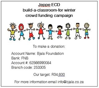 Wanna help do something awesome for winter? Let's build Jeppe ECD a warm, insulated classroom. Bjala Foundation and Jeppe ECD are in partnership to build a beautiful, affordable, quality ECD... but it's going to take time to fundraise and the need for a warm winter spot is immediate. We can do this! Are u in? Goal is R34,600. Bank details above to donate. Thank you!