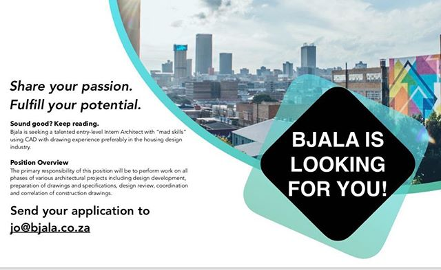 Bjala is hiring! If you're a young Architect looking to combine passion and purpose get in touch. We're looking for a talented, motivated intern to join our busy design department. Contact jo@bjala.co.za
