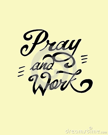 pray-work-hand-drawn-vector-illustration-drawing-handwritten-phrase-48441466