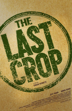 "Original artwork THE LAST CROP poster 11"" x 17"" $20.00"