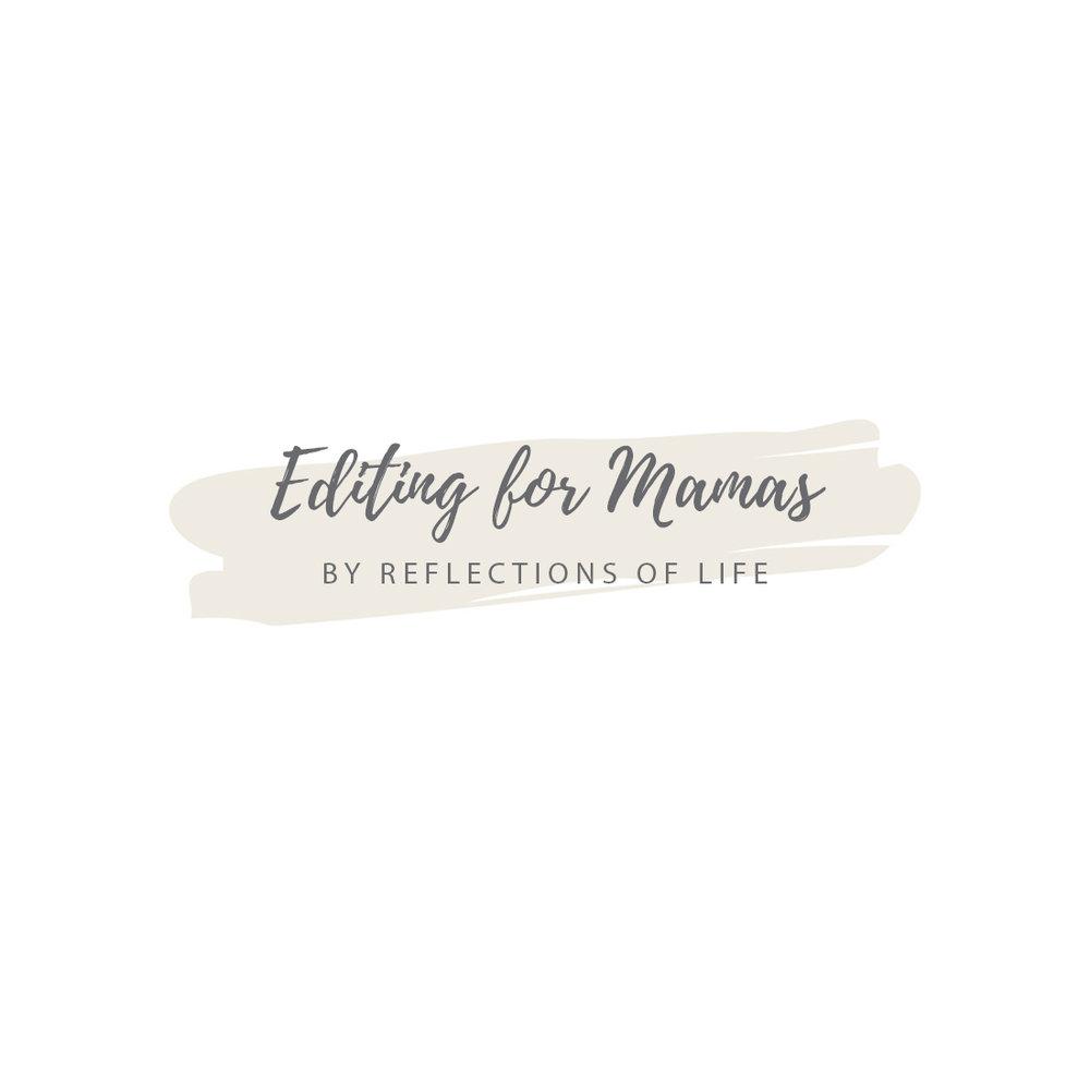 Editing For Mamas.jpg