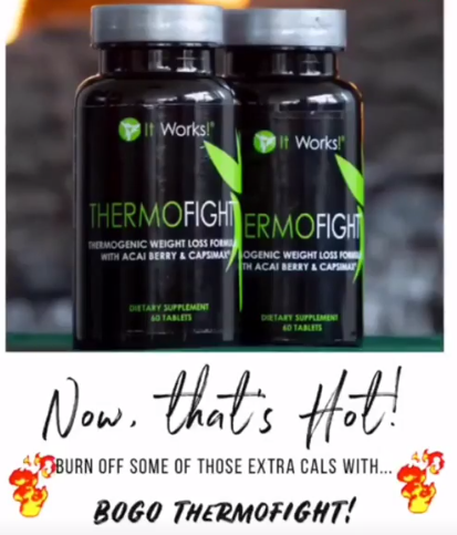 There's a sale going on right now for the    ThermoFIGHT™ -    Buy One Get One  !