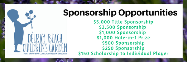 - Please contact us if you have questions about sponsorship or making a donation: info@delraybeachchildrensgarden.org / 561-463-2528