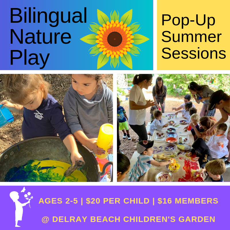 Bilingual Nature Play - Summer Pop-Up Session — Delray Beach