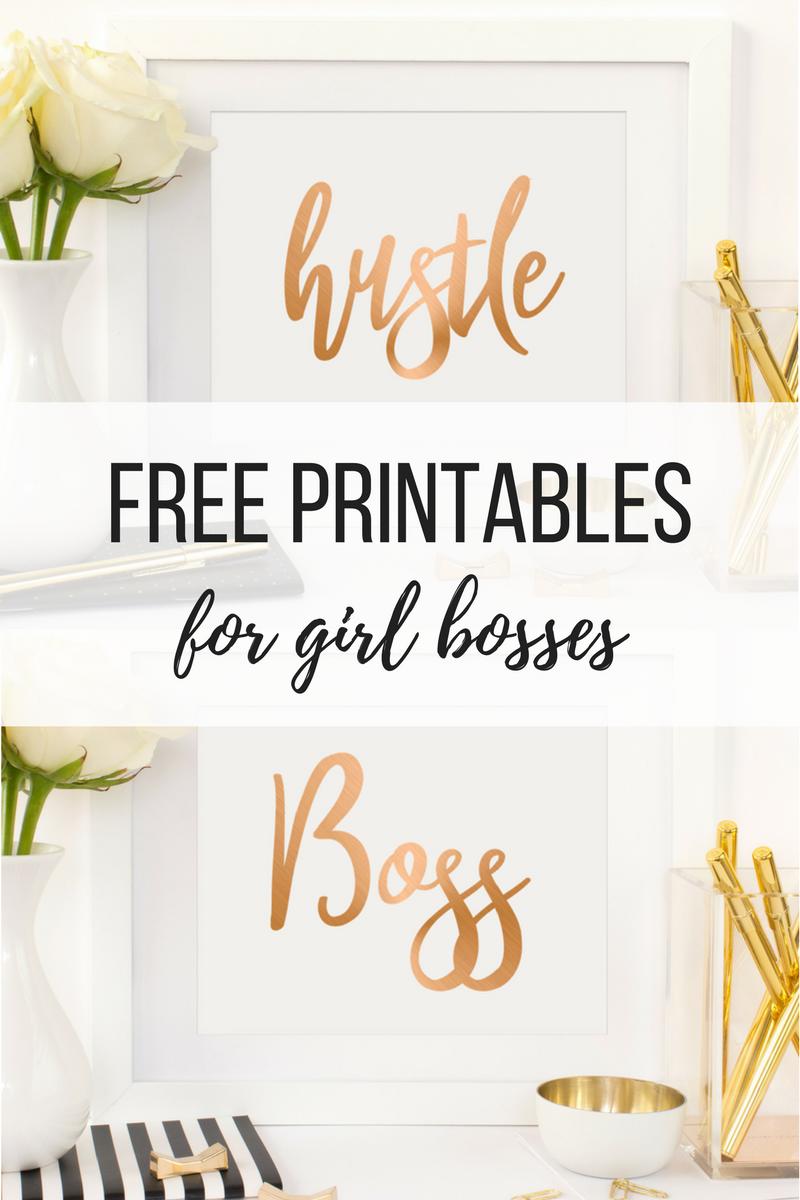 Free Printable Downloads For Girl Bosses
