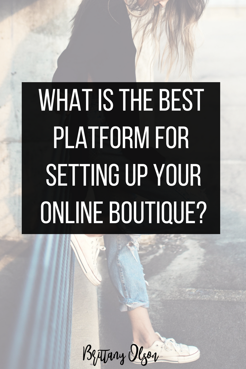 Where should you setting up your online boutique? Which ecommerce platform is best?