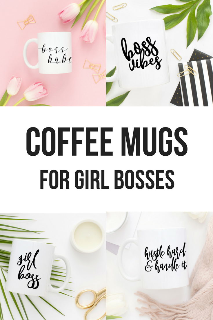 Coffee Mugs For Female Entrepreneurs, Girl Boss Mugs, Boss Lady Mug