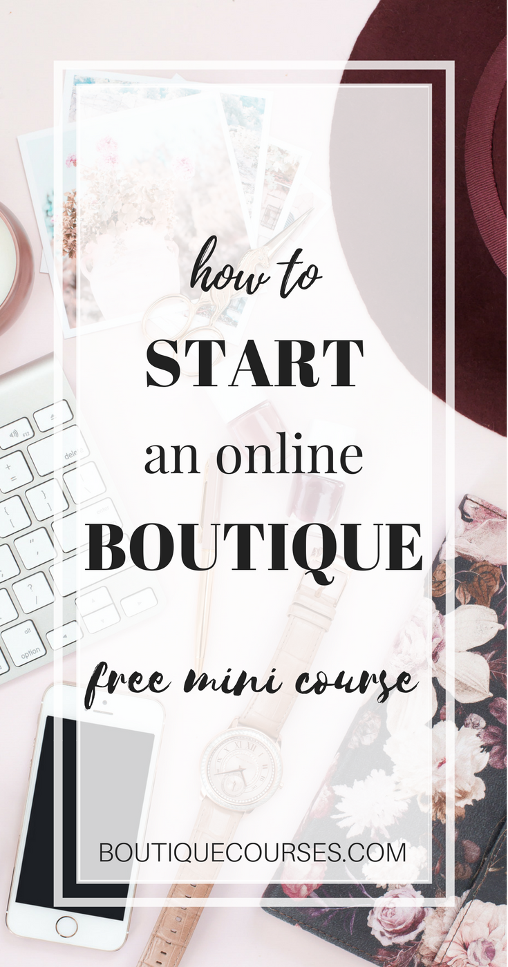 A free course for starting an online boutique. Boutique Bootcamp is a step-by-step guide to launching your online shop and sourcing inventory for your boutique.