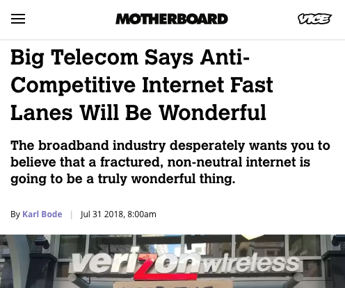 In the wake of last June's formal death of net neutrality, ISP lobbyists are hard at work trying to convince the public that the coming fractured, non-neutral internet is going to be a truly wonderful thing (read more).