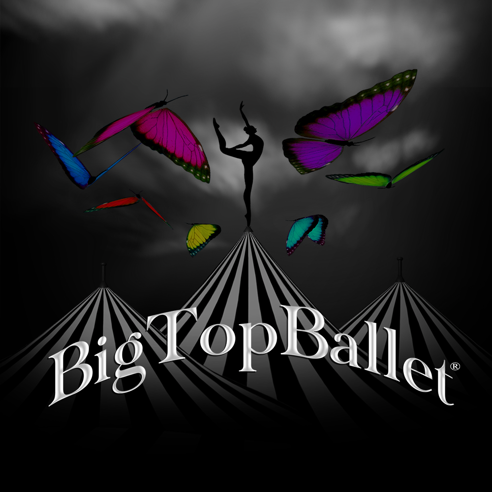 BigTopBallet_Poster_Square_1000p.png