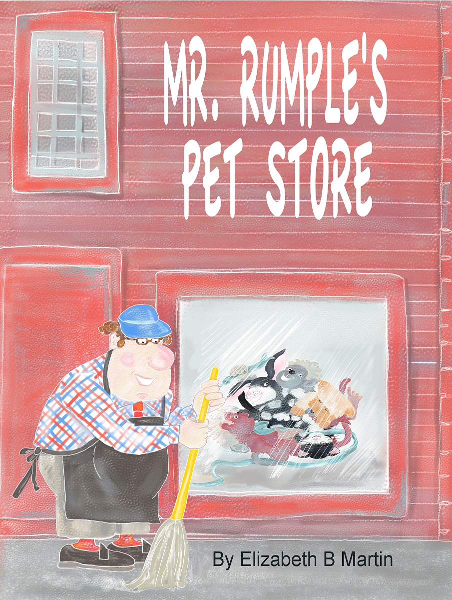 Elizabeth Martin Mr Rumple's Pet Store Cover