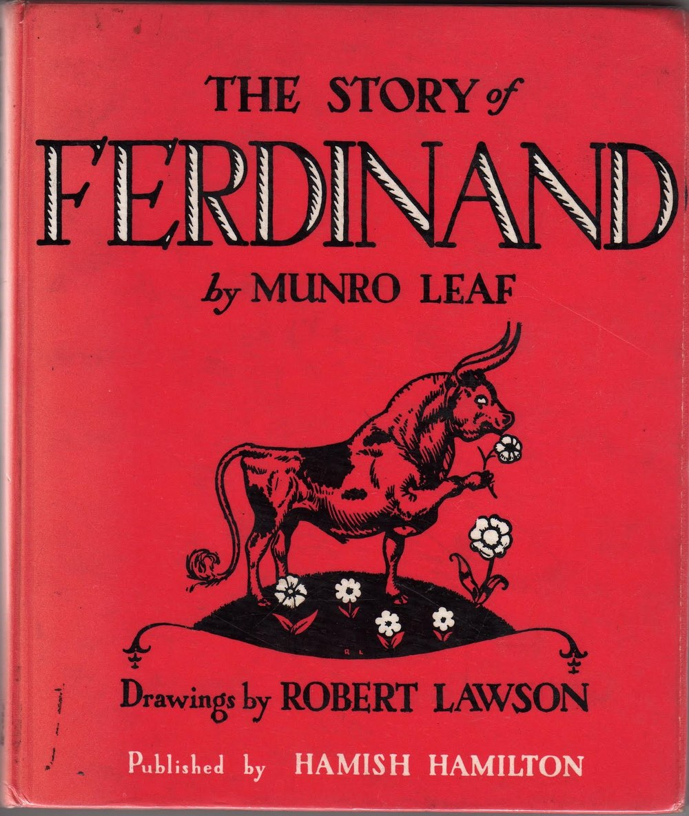The Story of Ferdinand, by Munro Leaf, Drawings by Robert Lawson