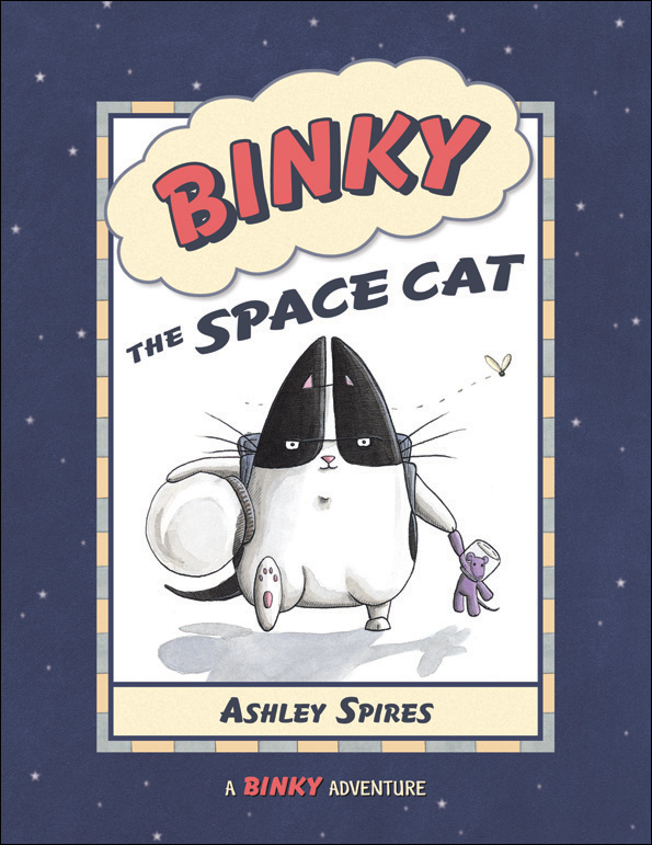 Binky the Space Cat, by Ashley Spires