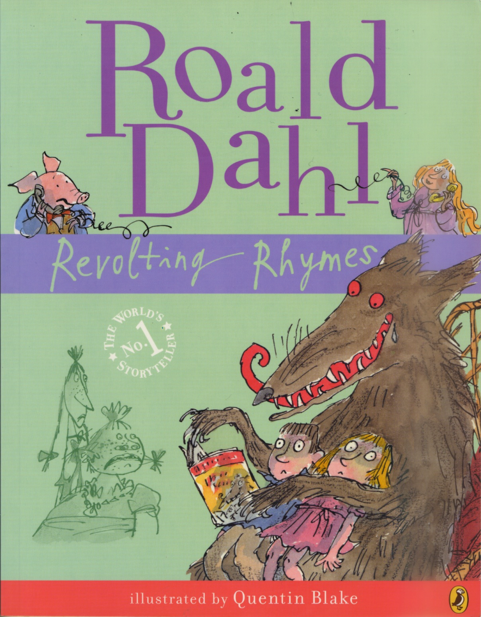 Revolting Rhymes, by Roald Dahl