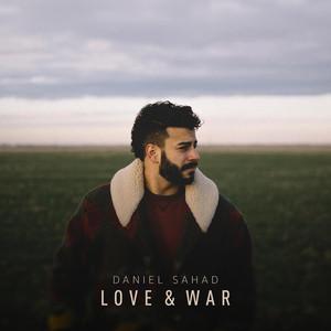 Daniel Sahad's debut album, Love & War