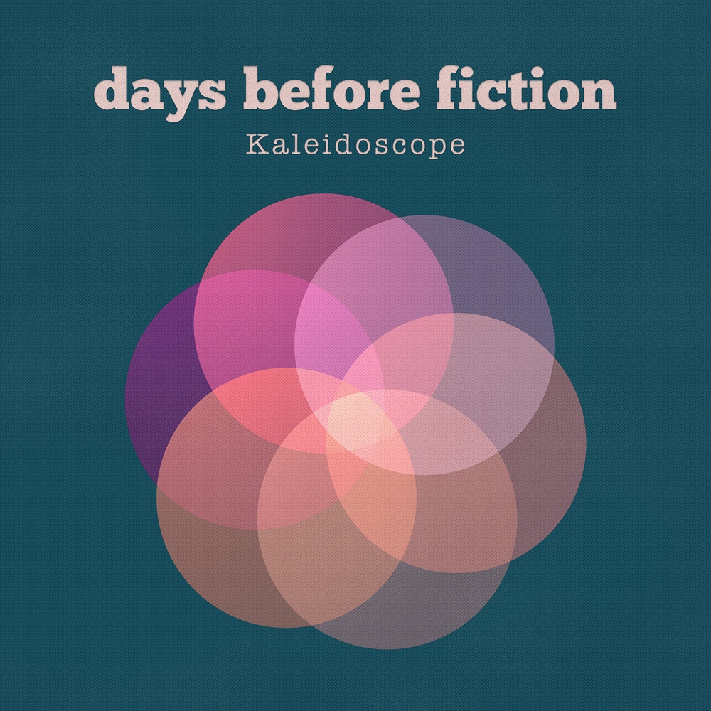 Kaleidoscope  by Days Before Fiction