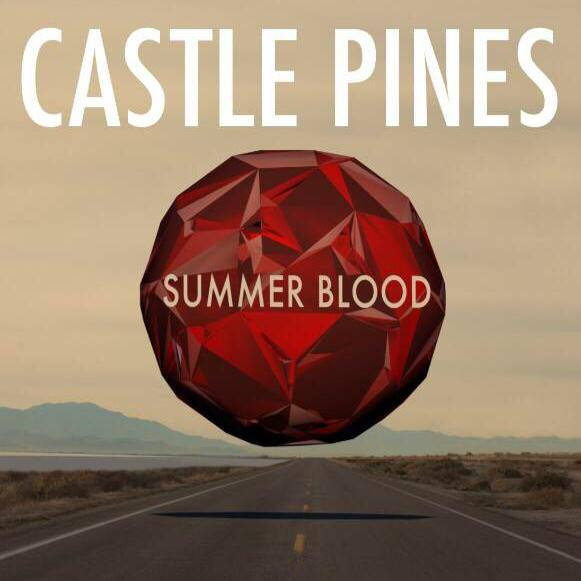 Summer Blood by Castle Pines