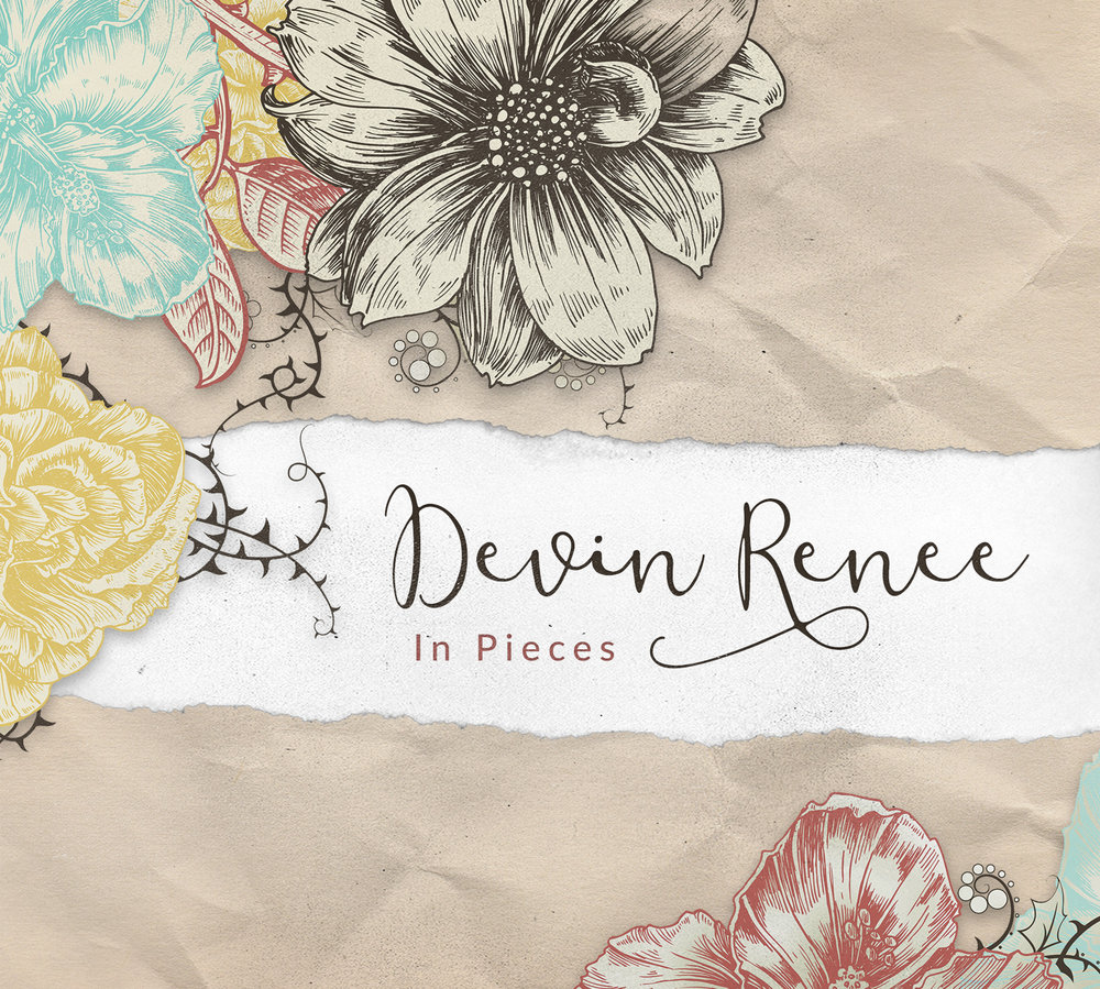 In Pieces  by Devin Renee