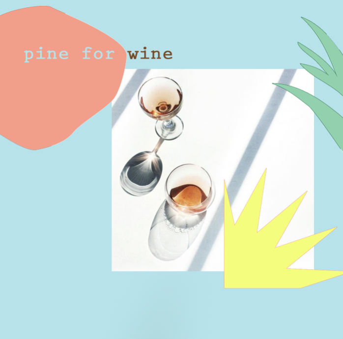 pine for wine