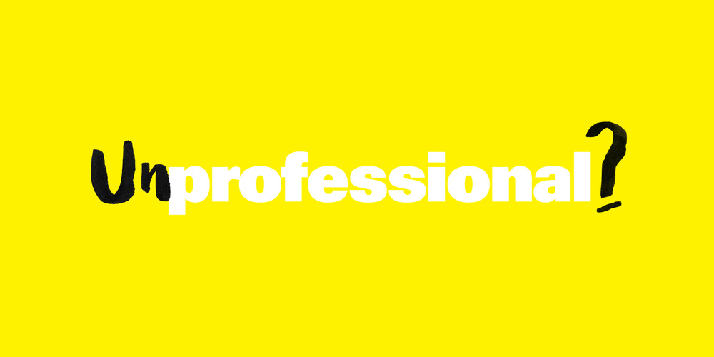 Unprofessional?
