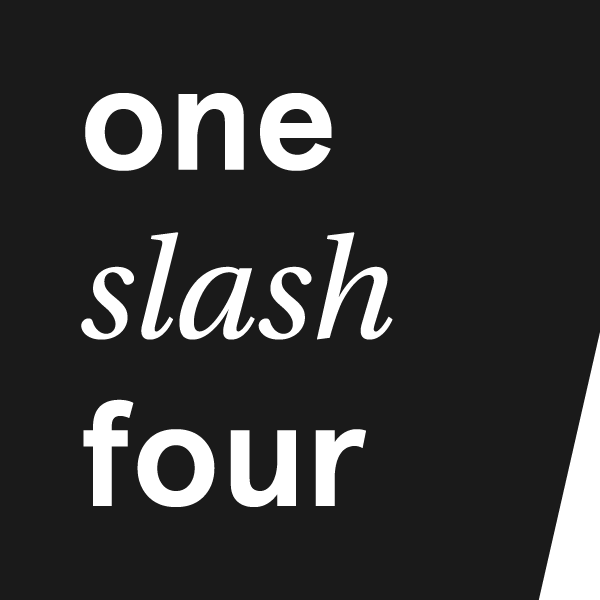 One Slash Four
