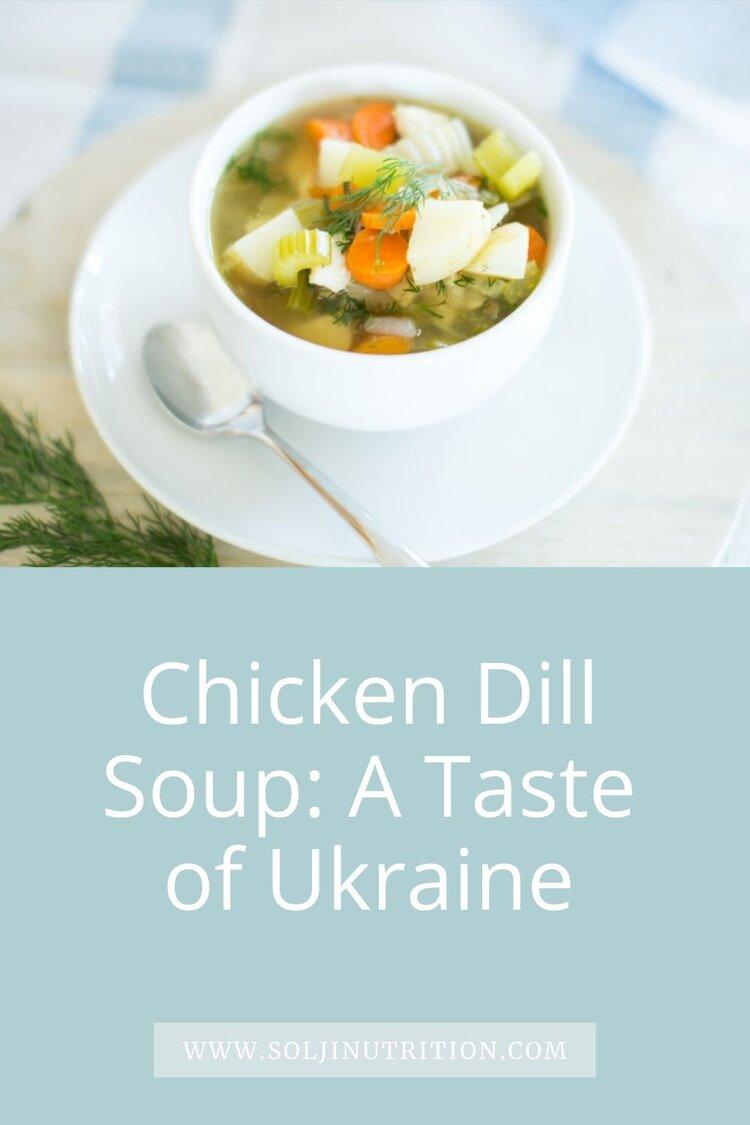 Chicken Dill Soup A Taste Of Ukraine