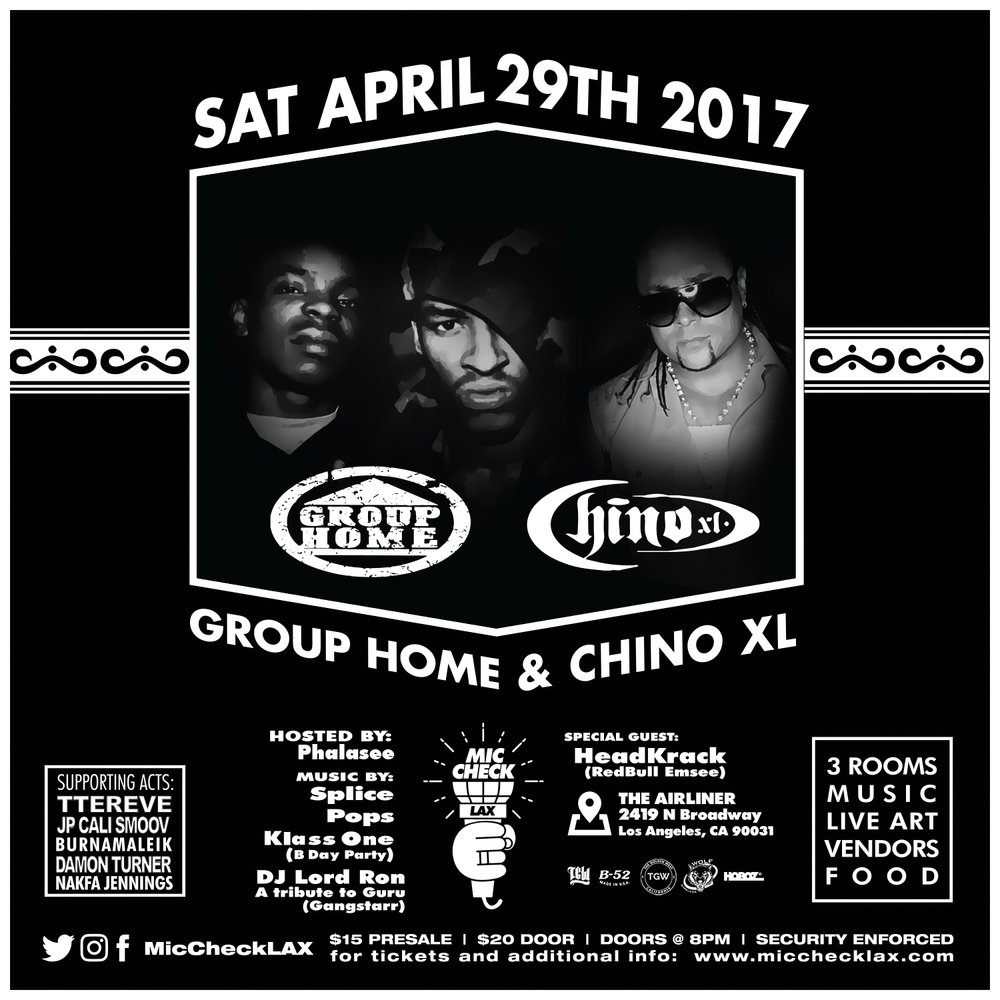 MicCheckLAX Group Home x Chino XL DJ Lord Ron