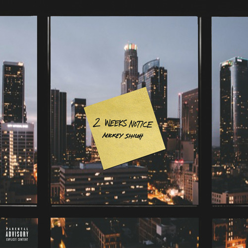 Mickey Shiloh - Zoom In 2 Weeks Notice (BDRM Records)