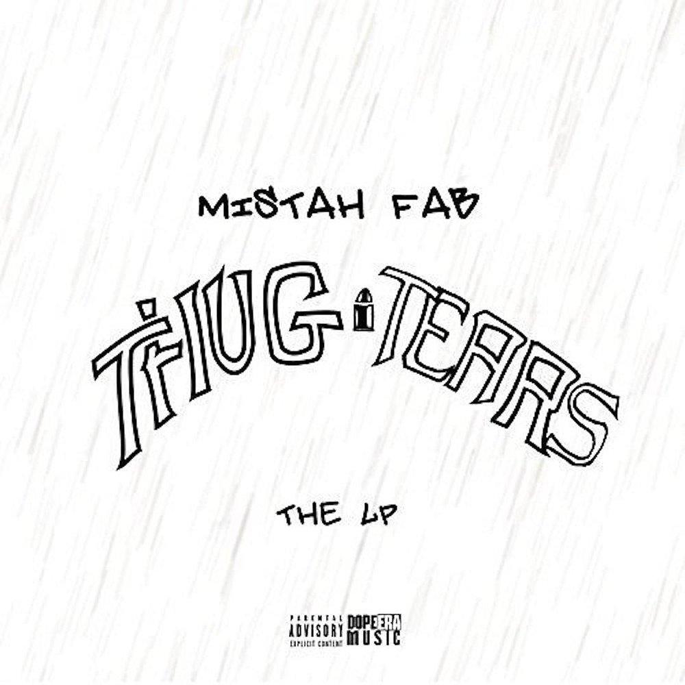 Mistah F.A.B. - Smile Still Thug Tears (FaEva Afta/Thizz Entertainment)
