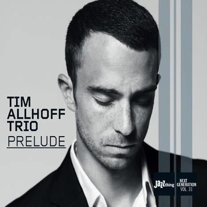 TIM ALLHOFF TRIO  PRELUDE