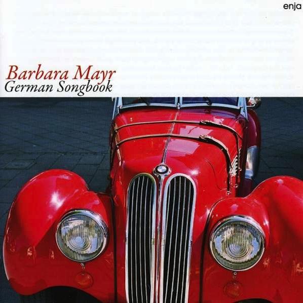 BARBARA MAYR  GERMAN SONGBOOK