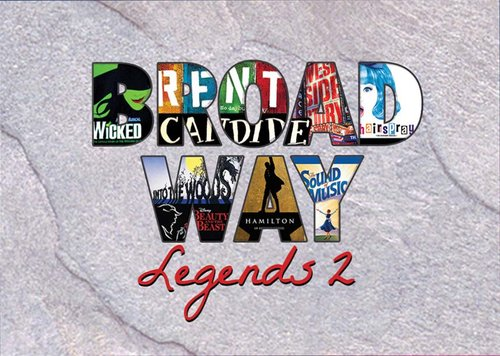 Broadway Legends 2