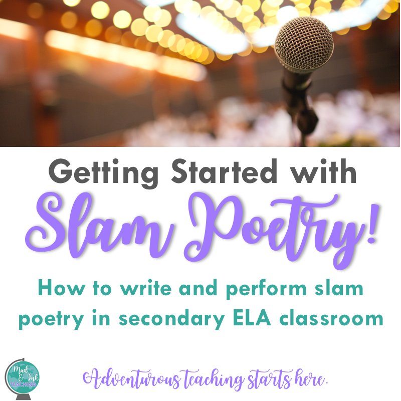 Slam Poetry 101: An Introduction — Mud and Ink Teaching