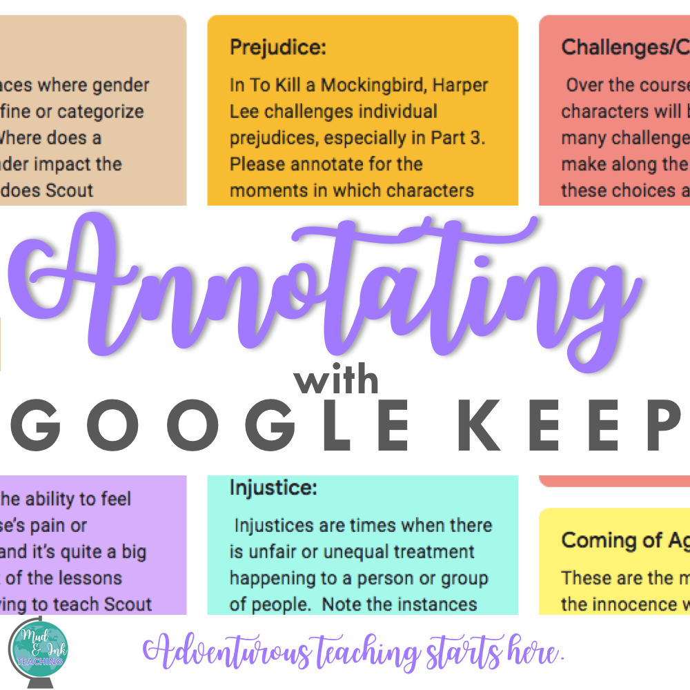 Annotating with Google Keep (Mud and Ink Teaching)