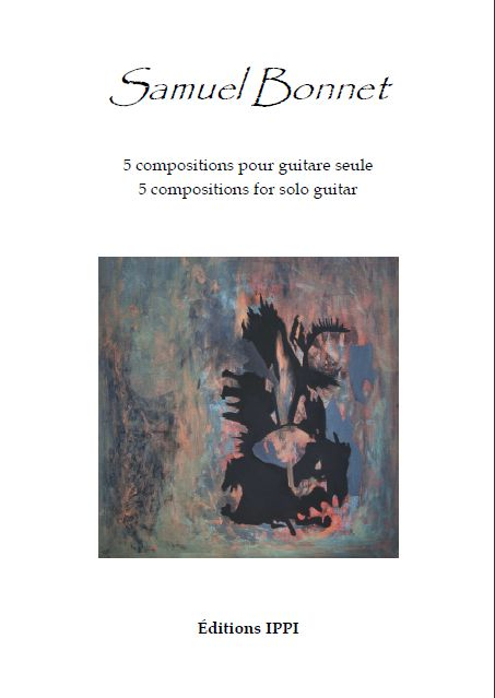 5 COMPOSITIONS FOR SOLO GUITAR (2012) -