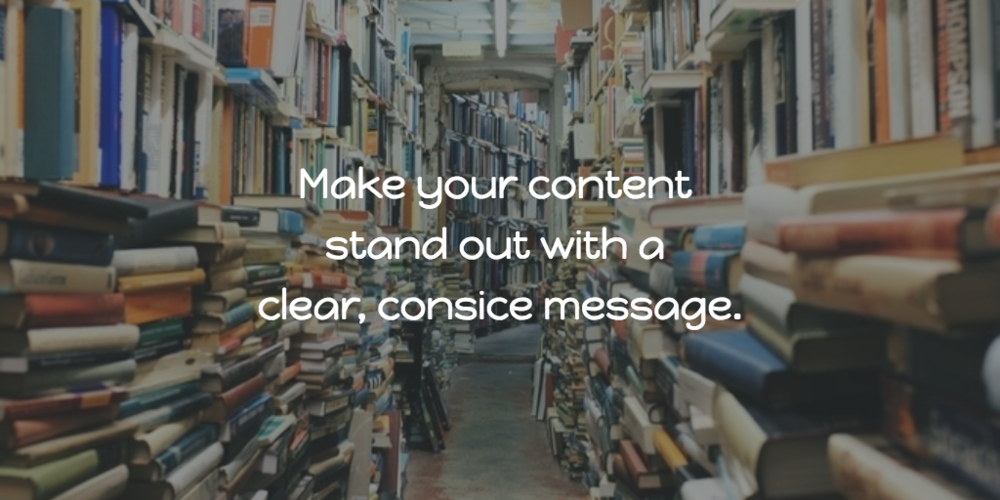Make Your Content Stand Out