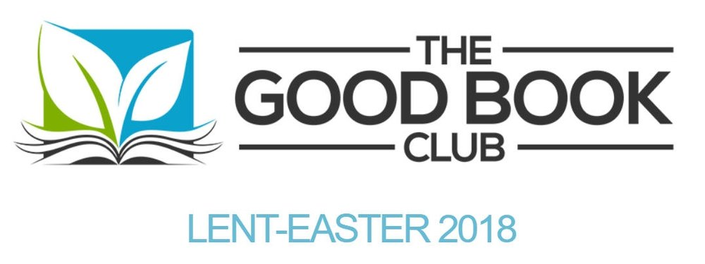 The Good Book Club is an invitation from our Presiding Bishop Michael Curry to all Episcopalians to join in reading the Gospel of Luke and the Book of Acts during Lent-Easter 2018.