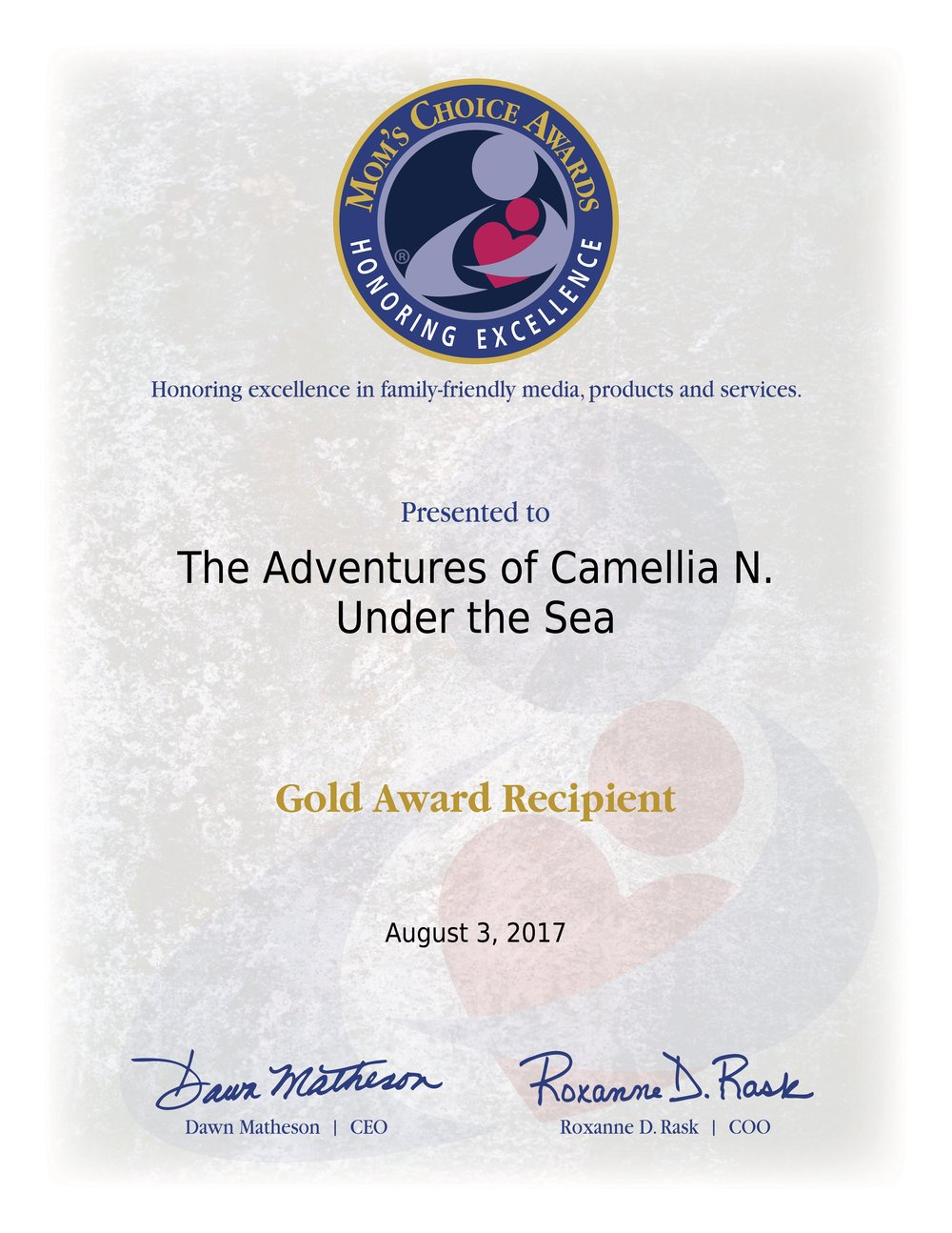 Gold Recipient - We are so honored to announce...Mom's Choice Awards has awarded book two of the series, The Adventures of Camellia N - Under The Sea ,with its highest honor - its Gold Seal! This book joins the first book, The Arctic, winning gold! The Mom's Choice Award program is globally recognized for establishing the benchmark of excellence in family-friendly media, products and services.