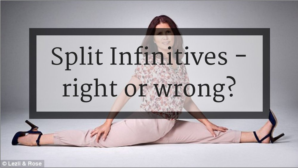 Split Infinitives Right Or Wrong Free Teaching Articles