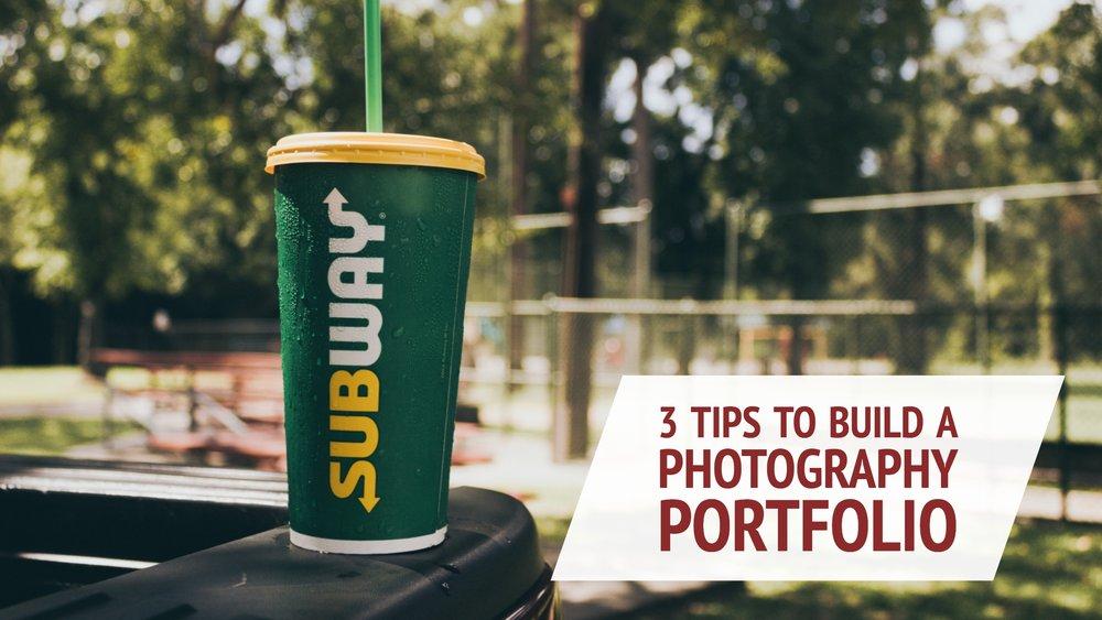 3 Tips to build your photography portfolio.jpg