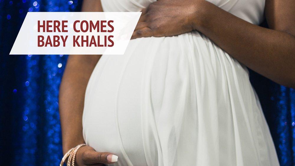 Here Comes Baby Khalis.jpg