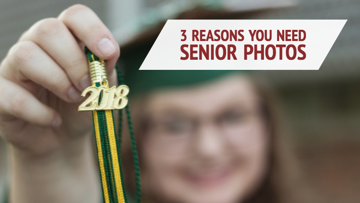 3 Reasons You Need Senior Photos.jpg