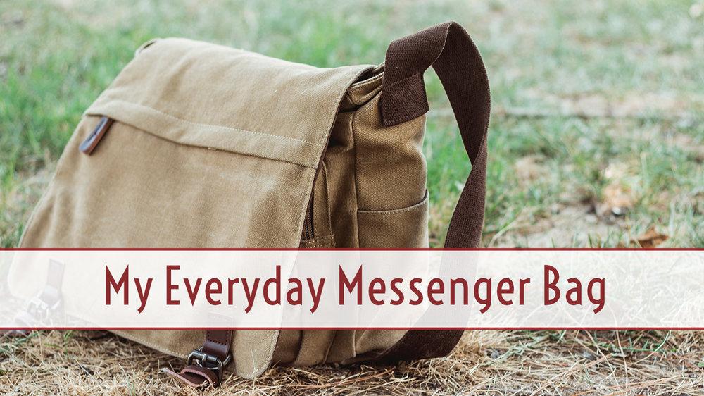 My Everyday Messenger Bag.jpg