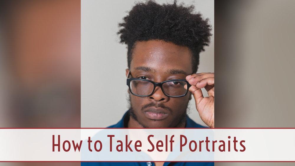 How to Take Self Portraits.jpg